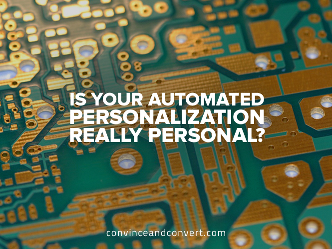 Is Your Automated Personalization Really Personal