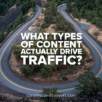 What Types of Content Actually Drive Traffic