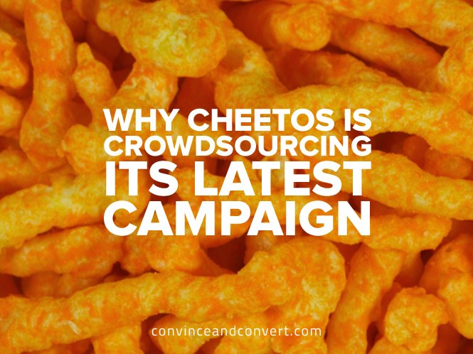 Why Cheetos Is Crowdsourcing Its Latest Campaign