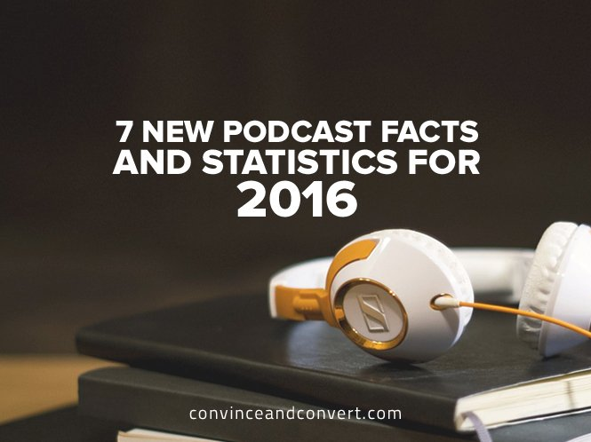 7-new-podcast-facts-and-statistics-for-2016