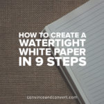 how-to-create-a-watertight-white-paper-in-9-steps