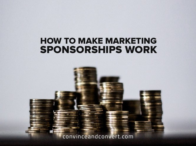 how-to-make-marketing-sponsorships-work
