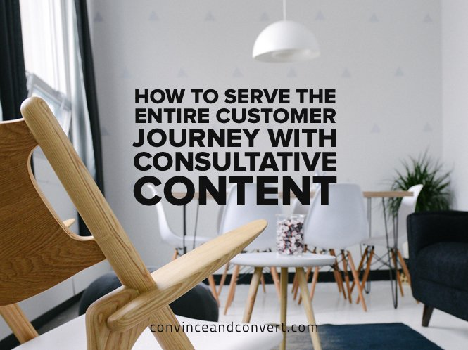 how-to-serve-the-entire-customer-journey-with-consultative-content