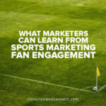what-marketers-can-learn-from-sports-marketing-fan-engagement