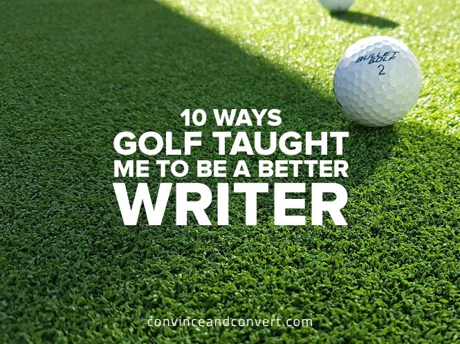 10-ways-golf-taught-me-to-be-a-better-writer
