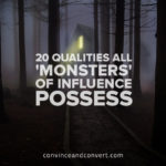 20-qualities-all-monsters-of-influence-possess
