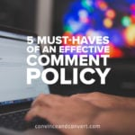 5-must-haves-of-an-effective-comment-policy