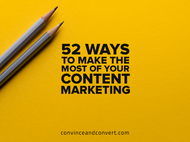 52-ways-to-make-the-most-of-your-content-marketing