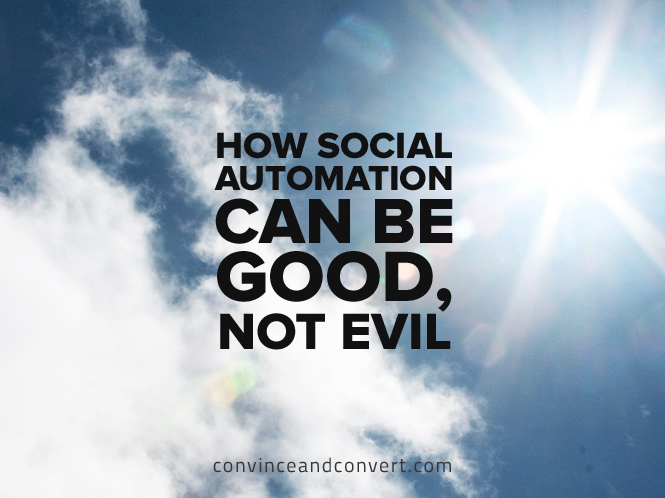how-social-automation-can-be-good-not-evil