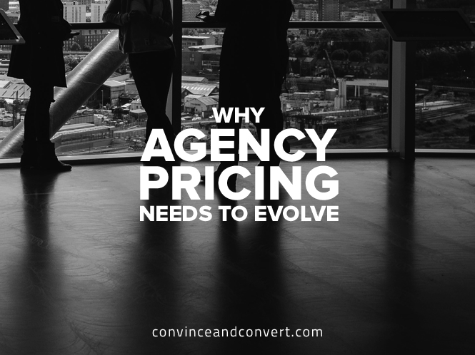 why-agency-pricing-needs-to-evolve