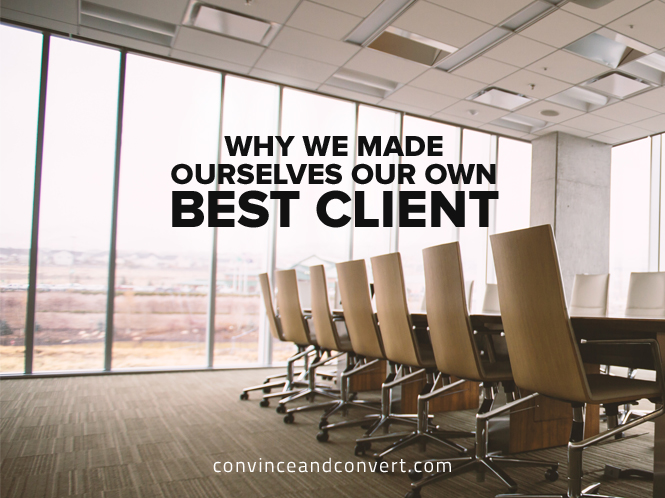 why-we-made-ourselves-our-own-best-client