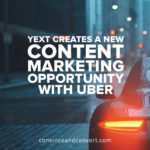 yext-creates-a-new-content-marketing-opportunity-with-uber