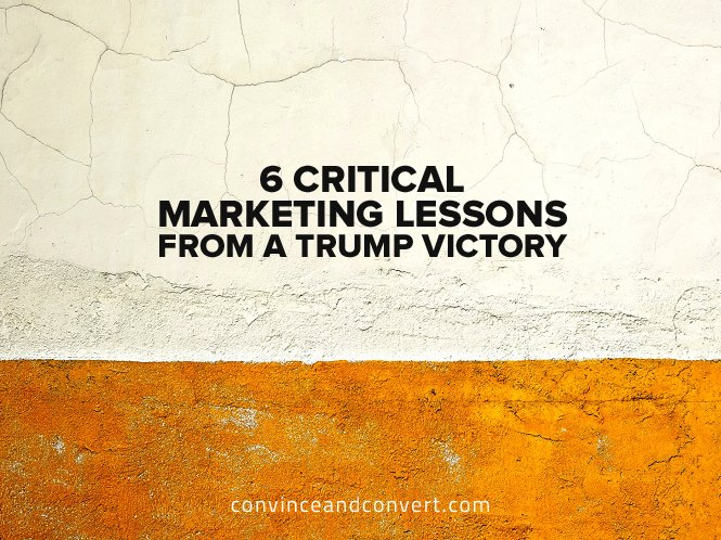 6-critical-marketing-lessons-from-a-trump-victory