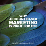 why-account-based-marketing-is-right-for-b2b