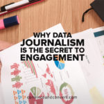 why-data-journalism-is-the-secret-to-engagement