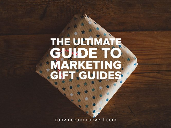 the-ultimate-guide-to-marketing-gift-guides