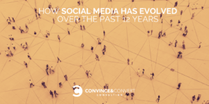 How Social Media Has Evolved