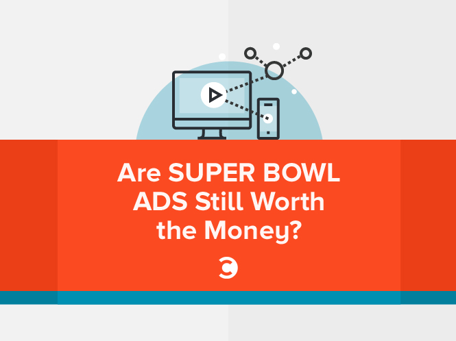 Are Super Bowl Ads Still Worth the Money