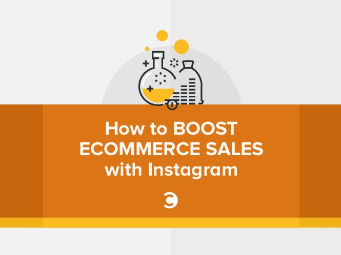 How to Boost eCommerce Sales with Instagram