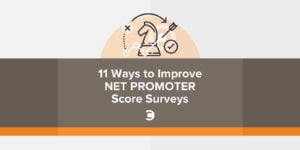 11 Ways to Improve Net Promoter Score Surveys