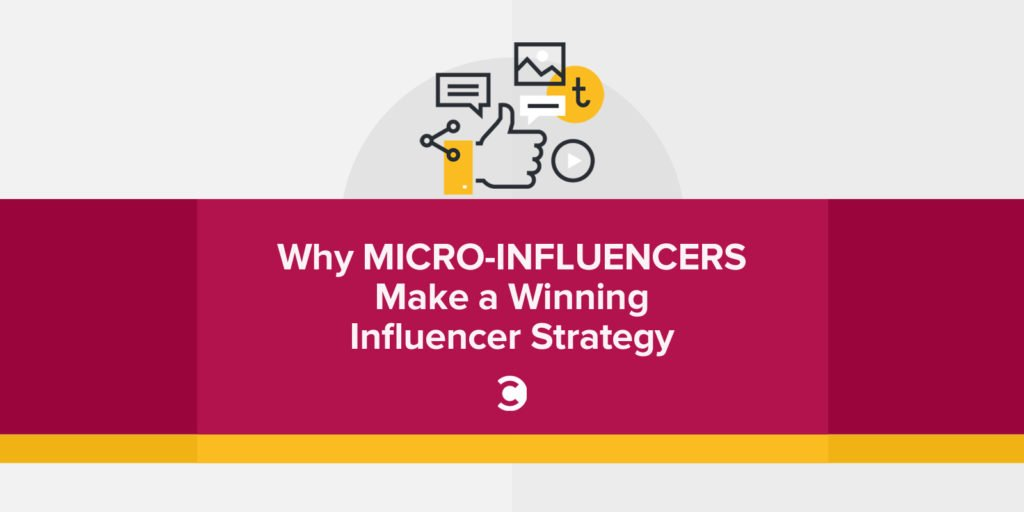 Why Micro-Influencers Make a Winning Influencer Strategy
