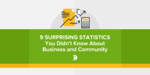 9 Surprising Statistics You Didn't Know About Business and Community