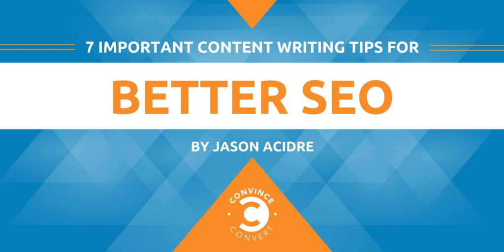7 Important Content Writing Tips for Better SEO