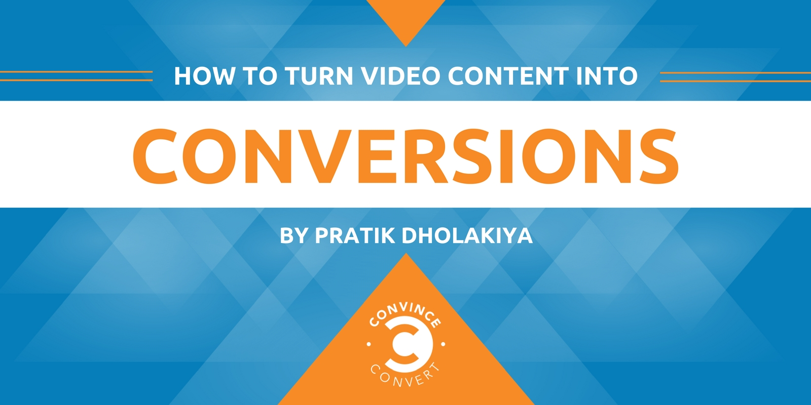 How to Turn Video Content into Conversions