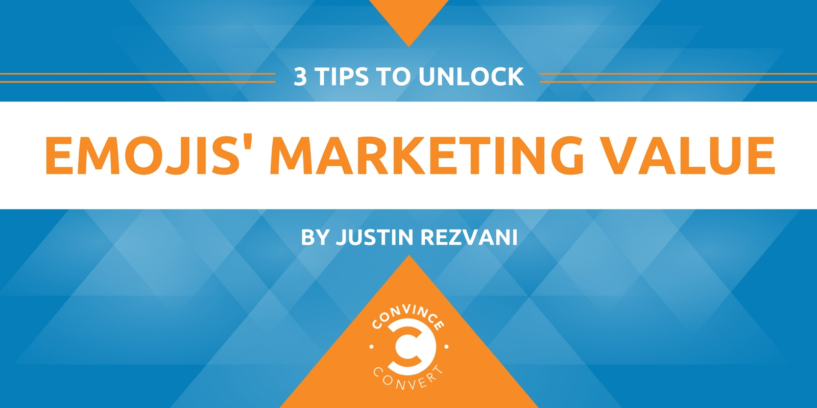 3 Tips to Unlock Emojis' Marketing Value