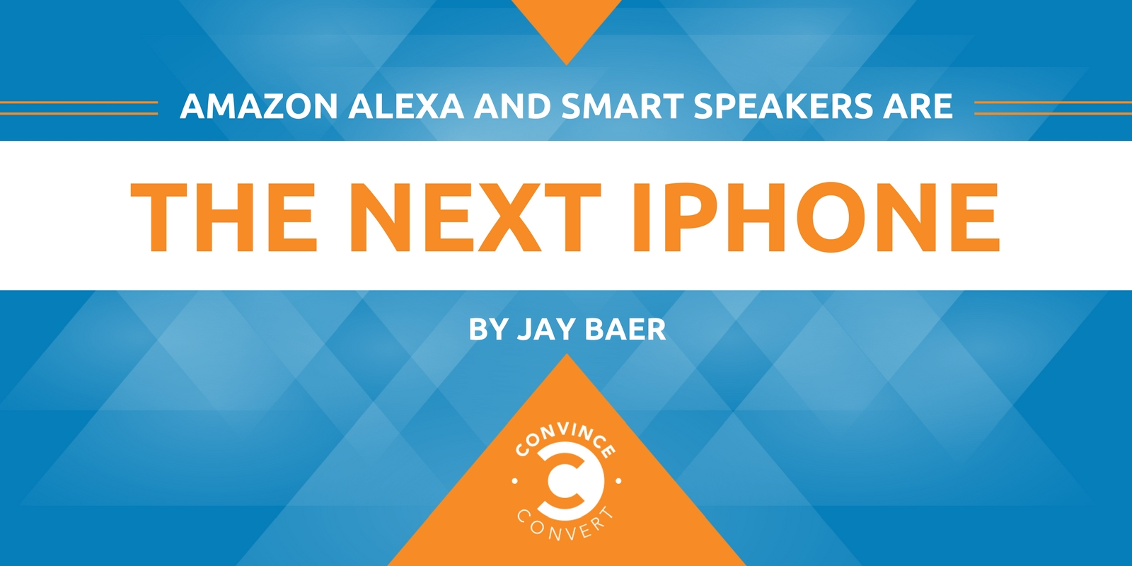 Amazon Alexa and Smart Speakers Are the Next iPhone