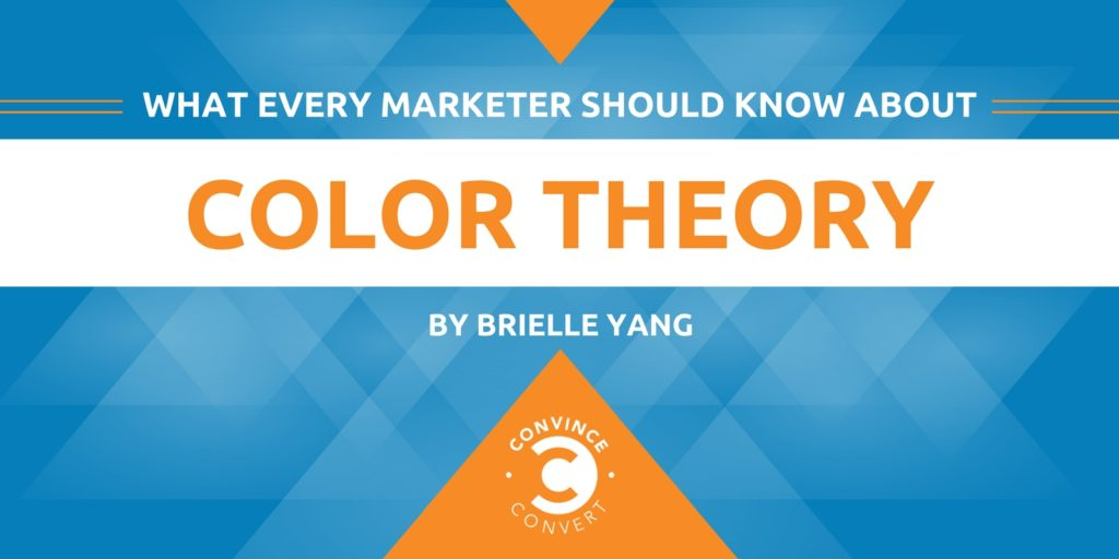 What Every Marketer Should Know About Color Theory