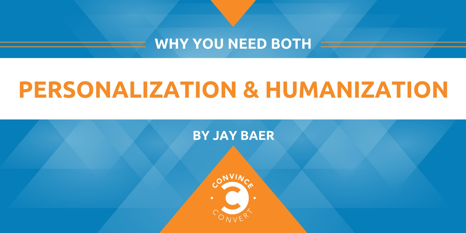 Why You Need Both Personalization and Humanization