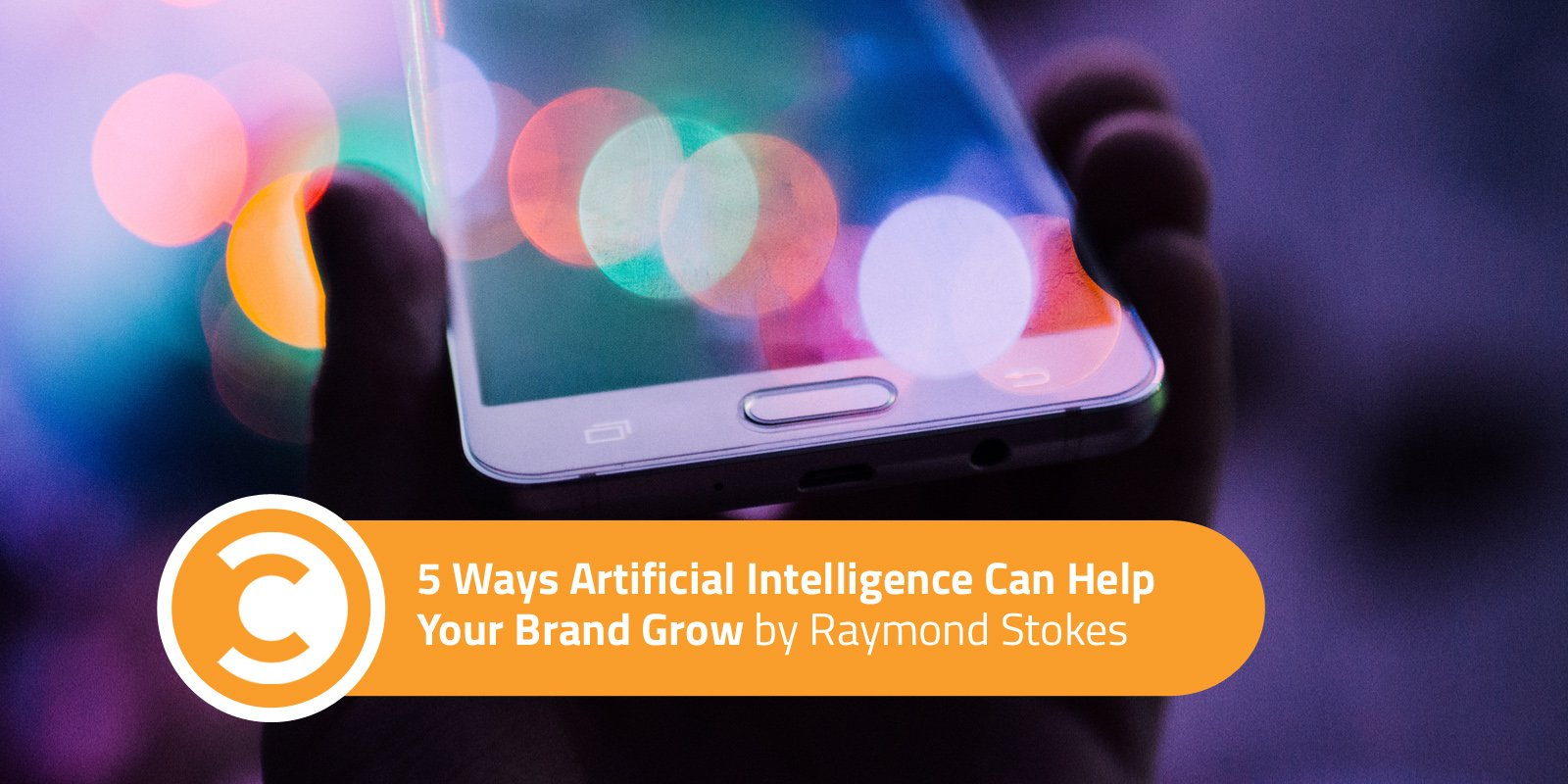 5 Ways Artificial Intelligence Can Help Your Brand Grow