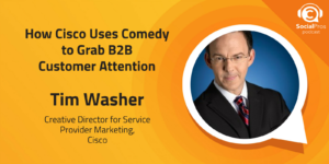 How Cisco Uses Comedy to Grab B2B Customer Attention