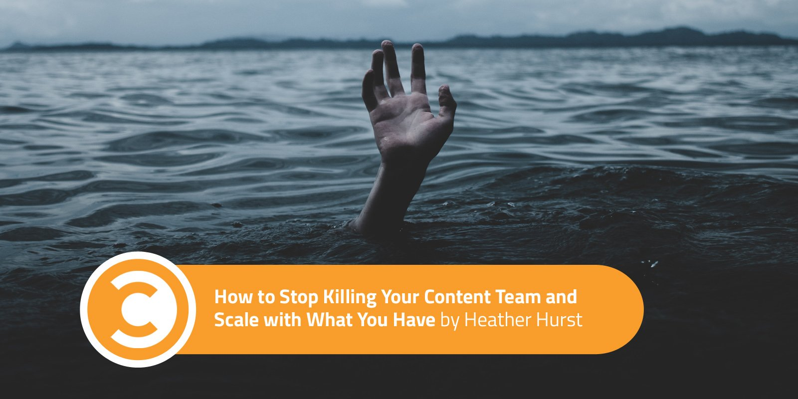How to Stop Killing Your Content Team and Scale with What You Have