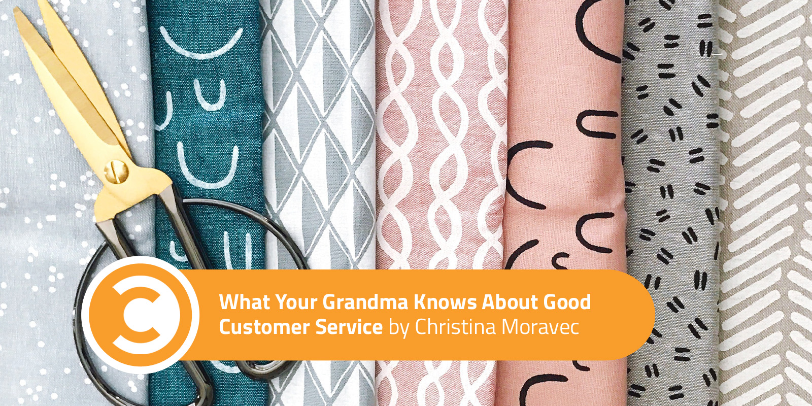 What Your Grandma Knows About Good Customer Service