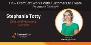How ExamSoft Works With Customers to Create Relevant Content
