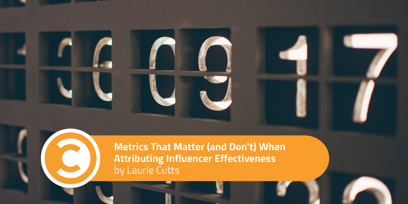 Metrics That Matter (and Don't) When Attributing Influencer Effectiveness