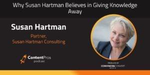 Why Susan Hartman Believes in Giving Knowledge Away