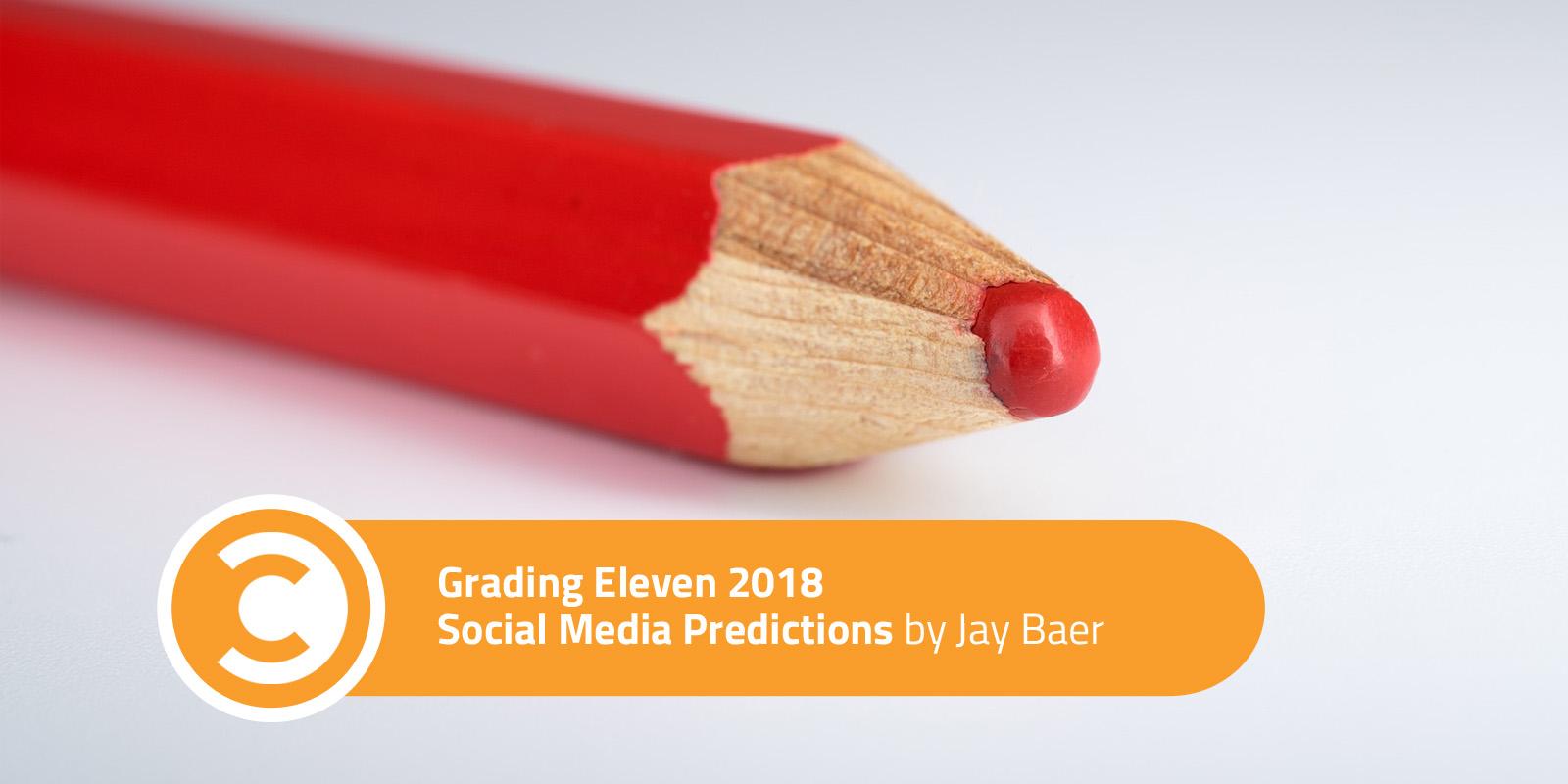 Grading Eleven 2018 Social Media Predictions