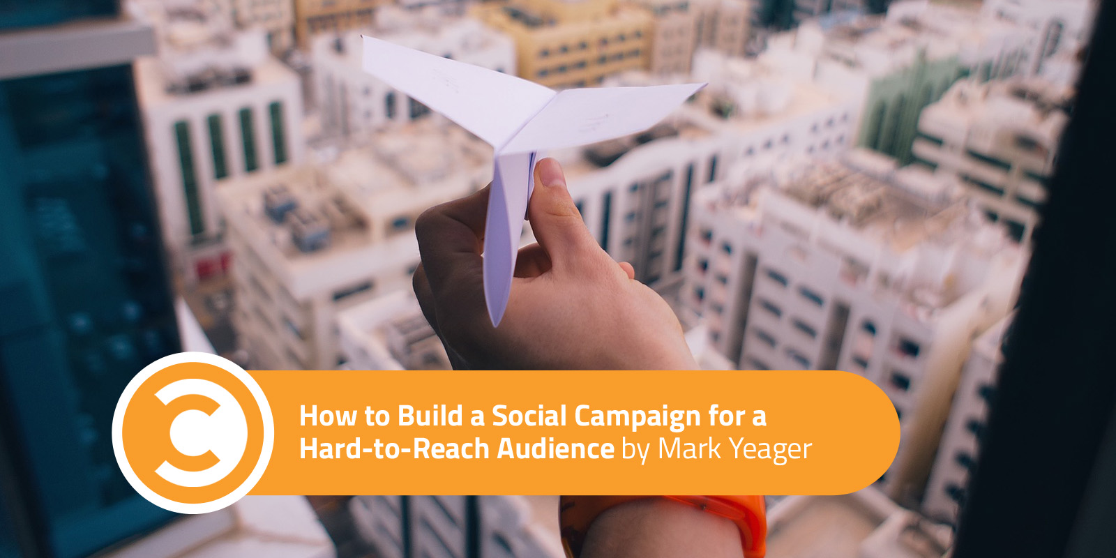 How to Build a Social Campaign for a Hard-to-Reach Audience