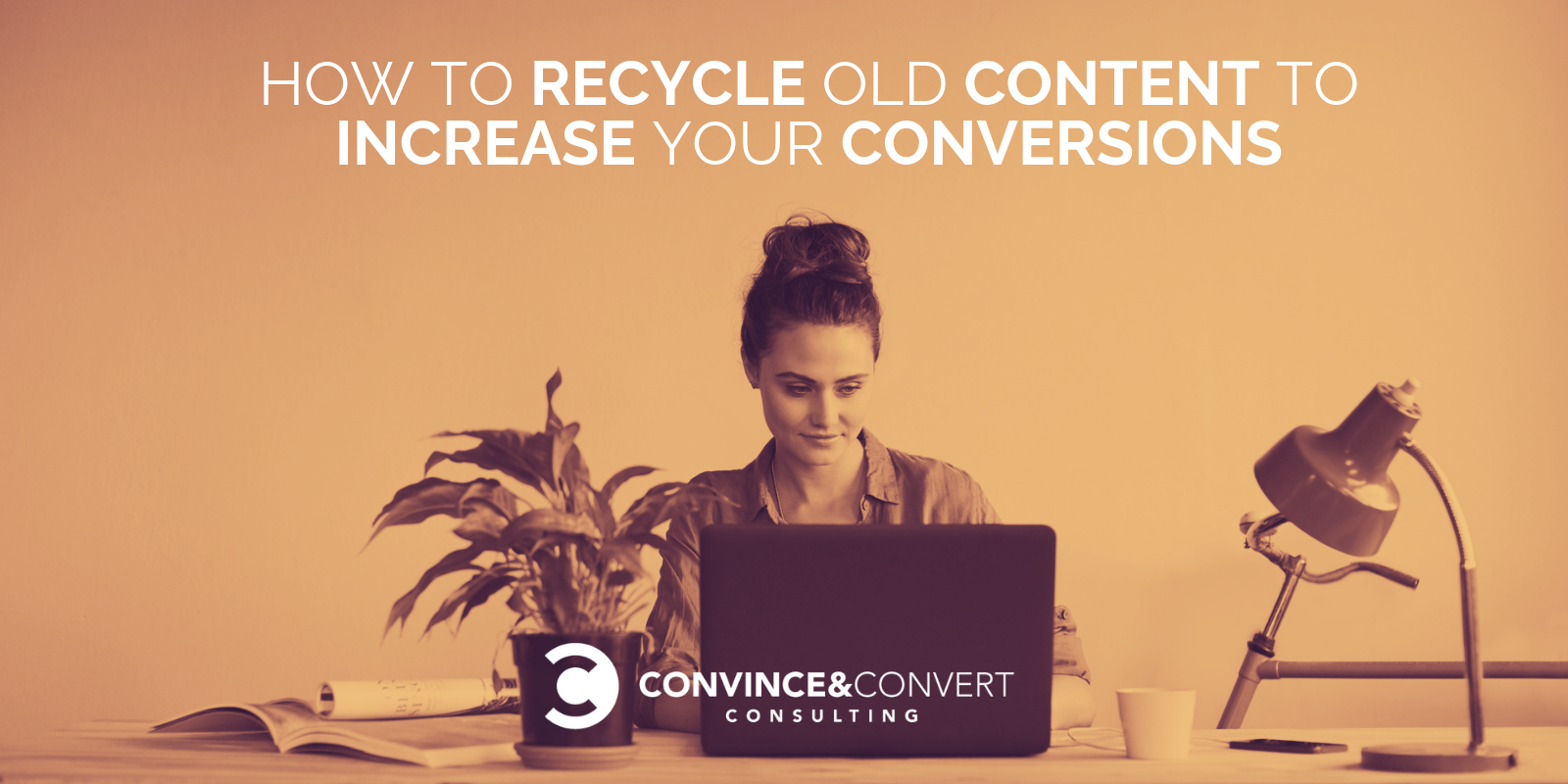 how to recycle old content to increase conversions