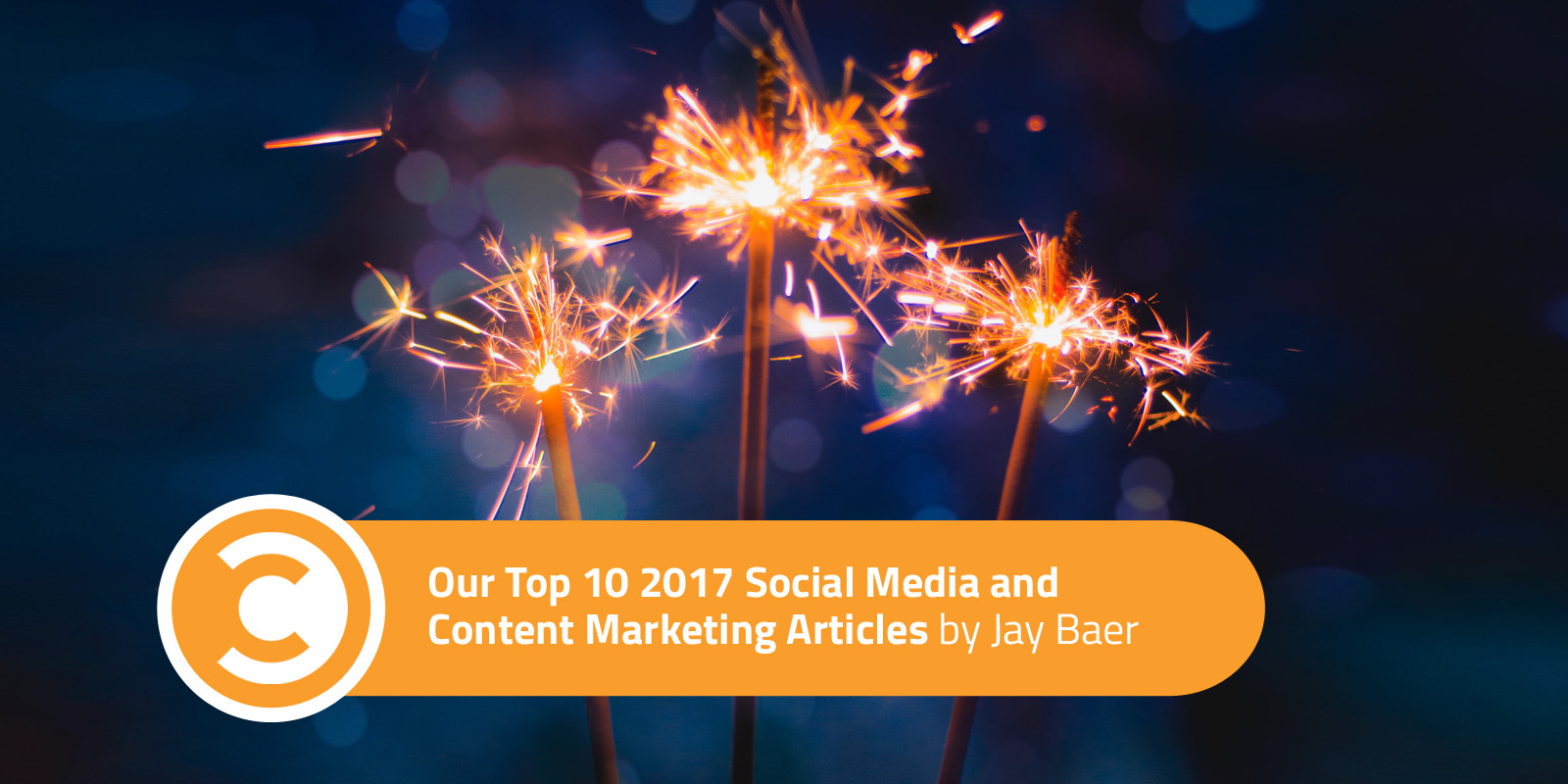 Our Top 10 2017 Social Media and Content Marketing Articles