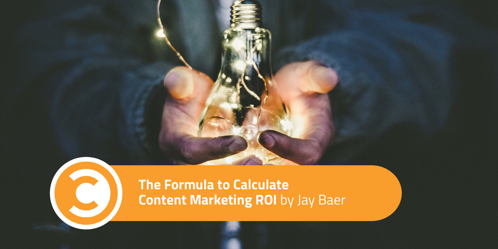 The Formula to Calculate Content Marketing ROI_