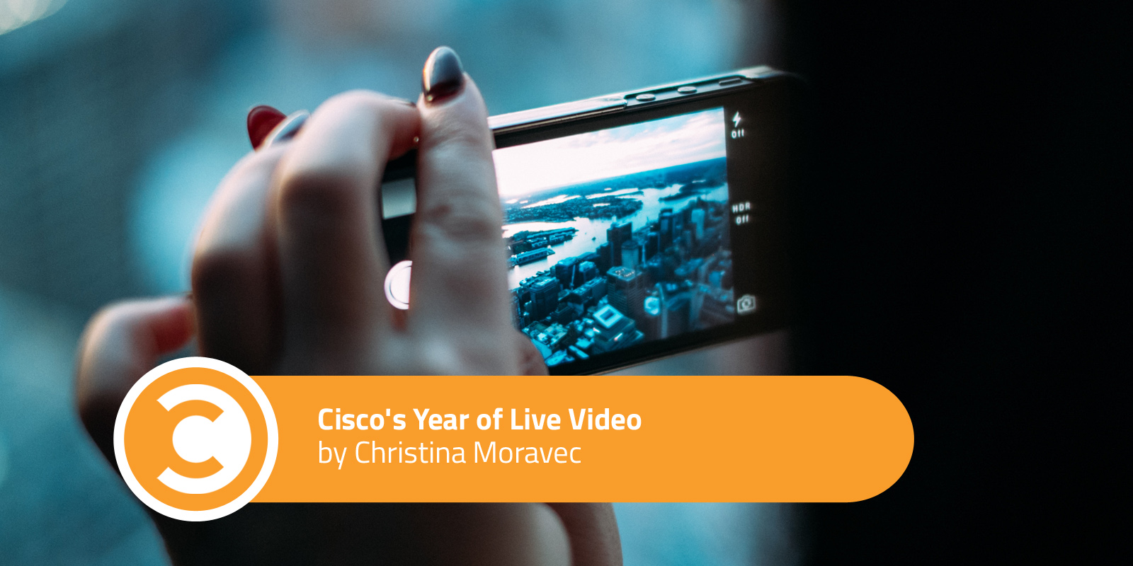 Cisco's Year of Live Video
