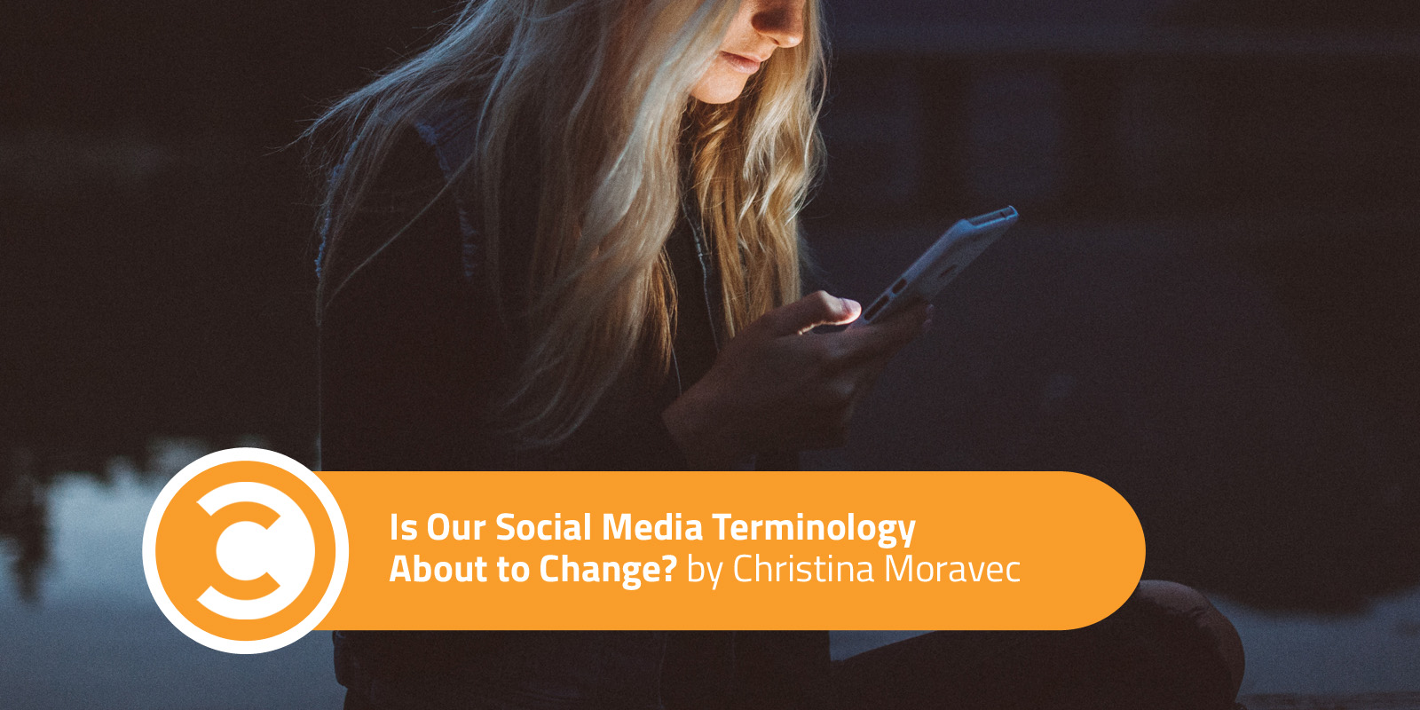 Is Our Social Media Terminology About to Change