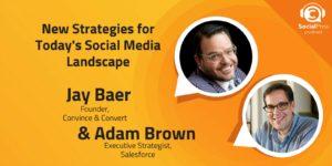 New Strategies for Today's Social Media Landscape