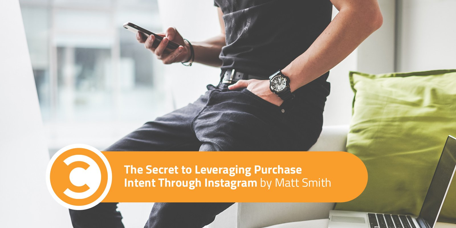 The Secret to Leveraging Purchase Intent Through Instagram