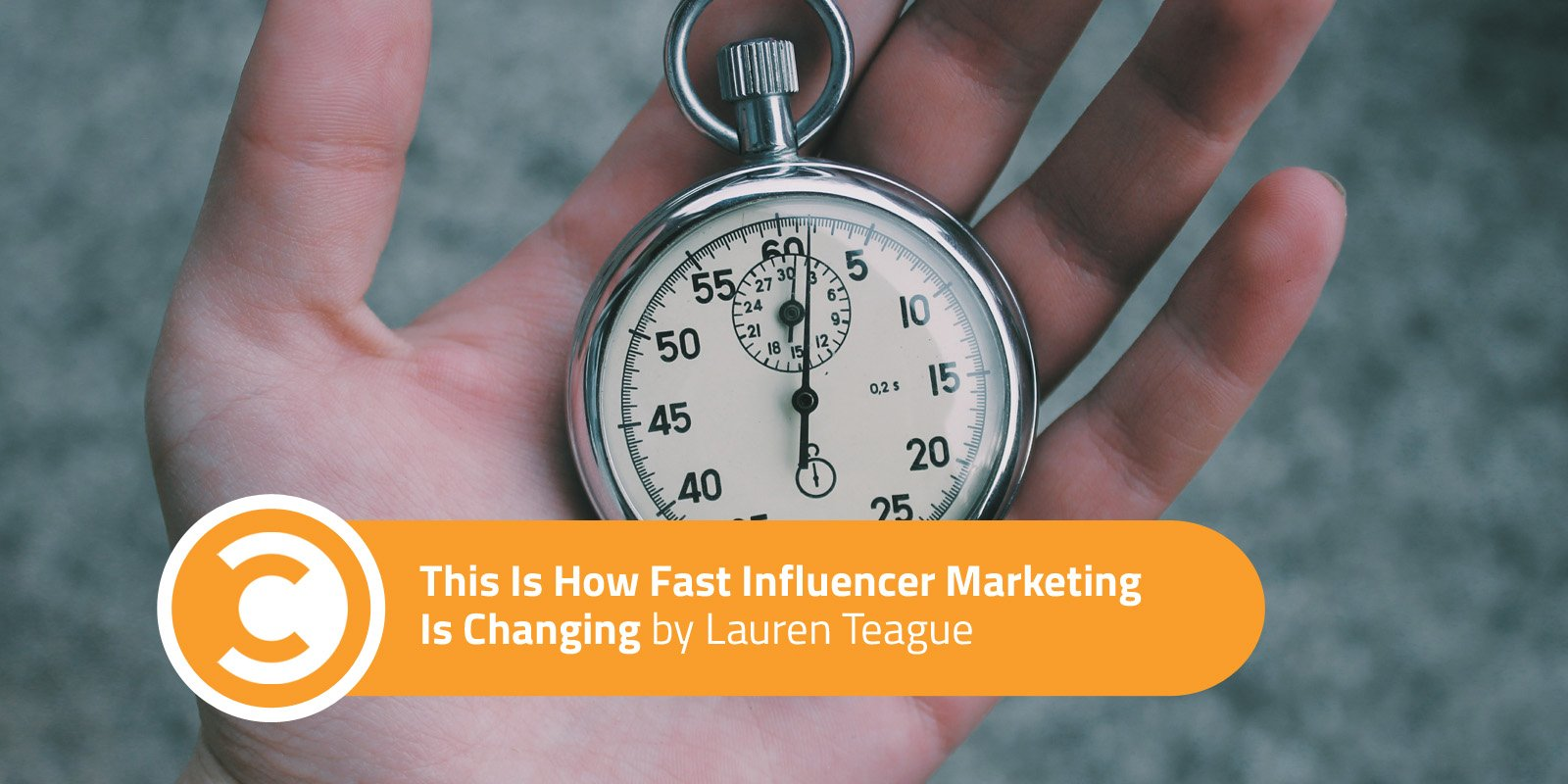 This Is How Fast Influencer Marketing Is Changing