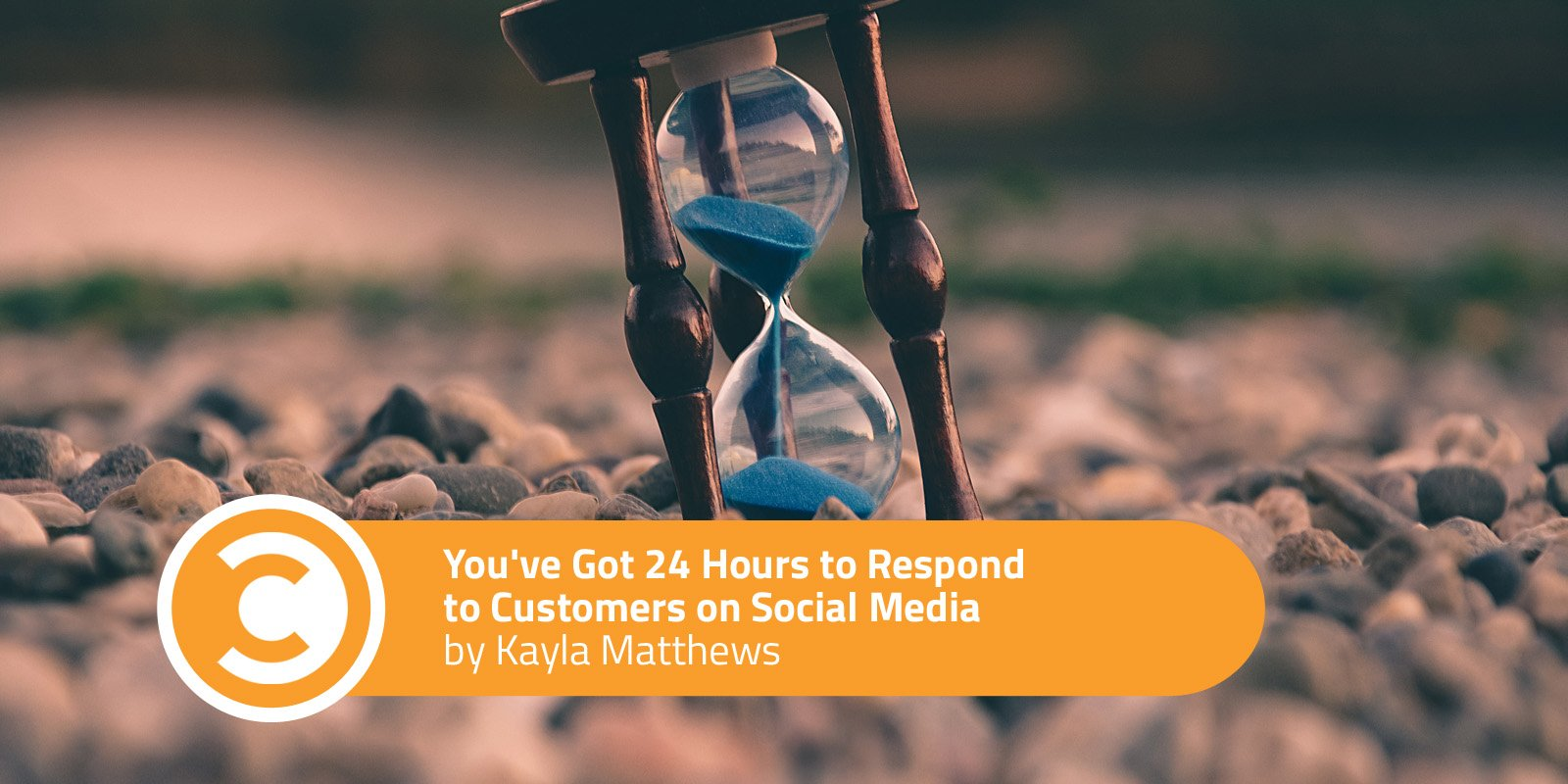 You've Got 24 Hours to Respond to Customers on Social Media